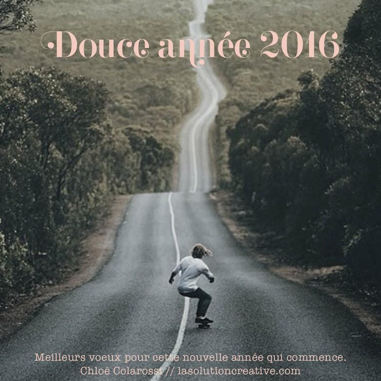 2016 – Bonheur et douceur